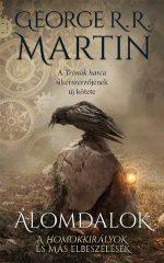 George R. R. Martin-Álomdalok ( új példány)