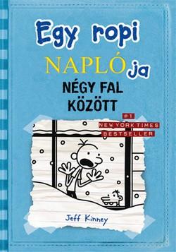 Jeff Kinney-Egy ropi naplója 6.-Négy fal között (új példány)