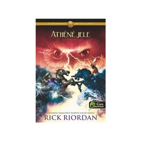 Rick Riordan-Az Olimposz hősei-Athéné jele 3. (új példány)