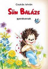Csukás István-Sün Balázs - gyerekversek (Új példány, megvásárolható, de nem kölcsönözhető!)