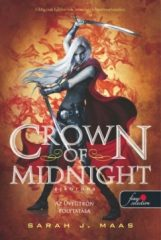 Sarah J. Maas-Crown of midnight:Éjkorona/puha (Új példány, megvásárolható, de nem kölcsönözhető!)