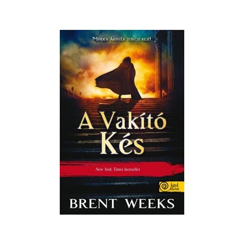 Brent Weeks-A vakító kés (új példány)