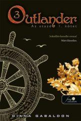 Diana Gabaldon-Outlander 3. (Új példány, megvásárolható, de nem kölcsönözhető!)