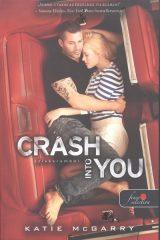Katie McGarry-Crash Into You - Szívkarambol/puha (Új példány, megvásárolható, de nem kölcsönözhető!)