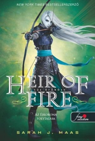Sarah J. Maas-Heir of Fire-A tűz örököse (új példány)