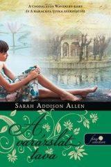 Sarah Addison Allen-Lost Lake-A varázslat tava (Új példány, megvásárolható, de nem kölcsönözhető!)