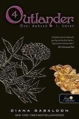 Diana Gabaldon - Outlander 4. – Őszi dobszó (Új példány, megvásárolható, de nem kölcsönözhető!)