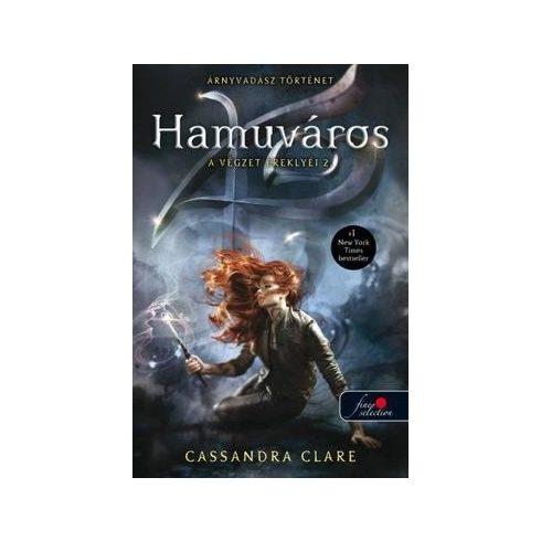 Cassandra Clare-Hamuváros (új példány)