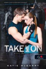 Katie McGarry - Take Me On - Kísérj el! (Feszülő húr 4.) (Új példány, megvásárolható, de nem kölcsönözhető!)