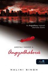 Nalini Singh - Angyalháború (Angyali vadász 6.) (új példány)