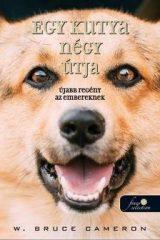 W. Bruce Cameron-Egy kutya négy útja (új példány)