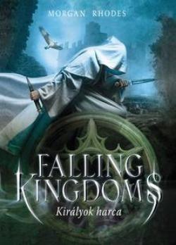Morgan Rhodes-Falling Kingdoms - Királyok harca (új példány)