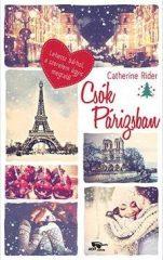 Catherine Rider-Csók Párizsban (új példány)