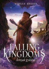 Morgan Rhodes - Falling Kingdoms - Árnyak gyűlése 3. (új példány)