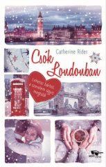 Catherine Rider - Csók Londonban (új példány)