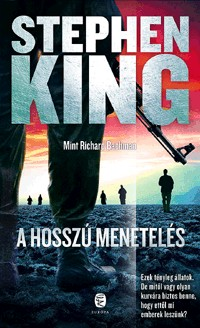 Stephen King-A Hosszú Menetelés (új példány)