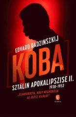 Edvard Radzinszkij-Koba - Sztálin apokalipszise II. (új példány)