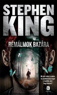 Stephen King-Rémálmok bazára (új példány)