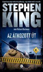 Stephen King-Az átkozott út (Új példány, megvásárolható, de nem kölcsönözhető!)