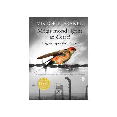 Viktor E. Frankl-Mégis mondj igent az életre! (új példány)