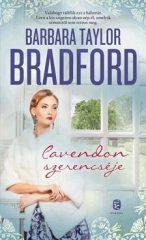 BARBARA TAYLOR BRADFORD-Cavendon szerencséje (Új példány, megvásárolható, de nem kölcsönözhető!)