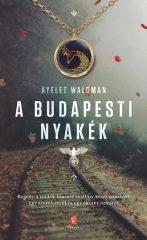 Ayelet Waldman - A budapesti nyakék (új példány)
