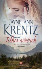 Ann Krentz - Titkos nővérek Jayne (Előjegyezhető!)