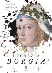 Maria Bellonci-Lucrezia Borgia (új példány)