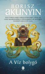Borisz Akunyin-A víz bolygó (új példány)