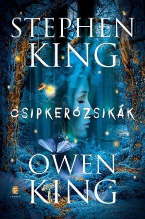Stephen King - Owen King - Csipkerózsikák (új példány)