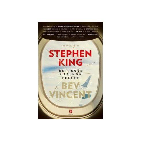 Stephen King és Bev Vincent - Rettegés a felhők felett (új példány)