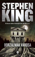 Stephen King - Borzalmak városa (új példány)