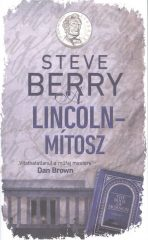 Steve Berry-A Lincoln-mítosz (új példány)