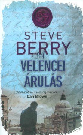 Steve Berry -  A velencei árulás (új példány)
