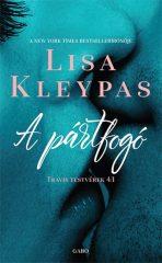 Lisa Kleypas - A pártfogó - Travis testvérek 1. (új példány)