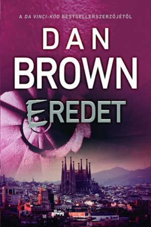 Dan Brown - Eredet (új példány)