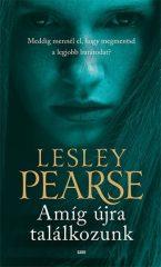 Lesley Pearse - Amíg újra találkozunk (új példány)