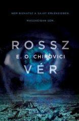 E. O. Chirovici-Rossz vér (új példány)