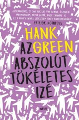 Hank Green - Az abszolút tökéletes izé (új példány)