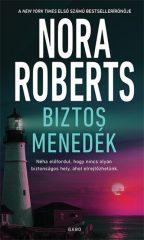 Nora Roberts - Biztos menedék (új példány)