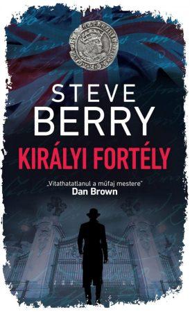 Steve Berry - Királyi fortély (új példány)