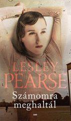 Lesley Pearse -  Számomra meghaltál (új példány)