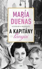 María Duenas - A Kapitány lányai (új példány)