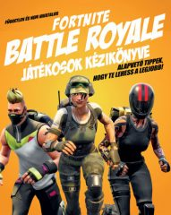 Fortnite Battle Royale játékosok kézikönyve (új példány)