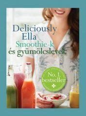 Deliciously Ella - Smoothie-k és gyümölcslevek (új példány)