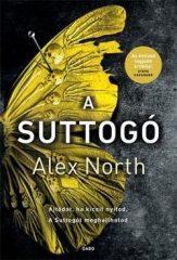 Alex North - A suttogó (új példány)