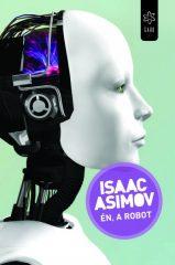 Isaac Asimov - Én, a robot (új példány)