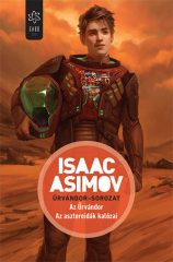 Isaac Asimov - Az Űrvándor - Az aszteroidák kalózai - Űrvándor-sorozat (új példány)