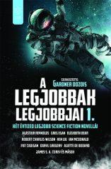 A legjobbak legjobbjai 1. - Két évtized legjobb science fiction novellái (új példány)