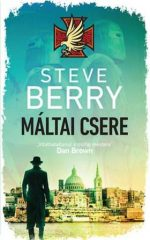 Steve Berry - Máltai csere (új példány)